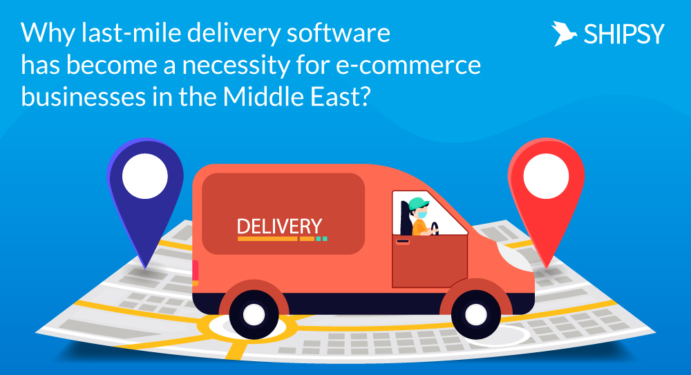 last mile delivery in middle east