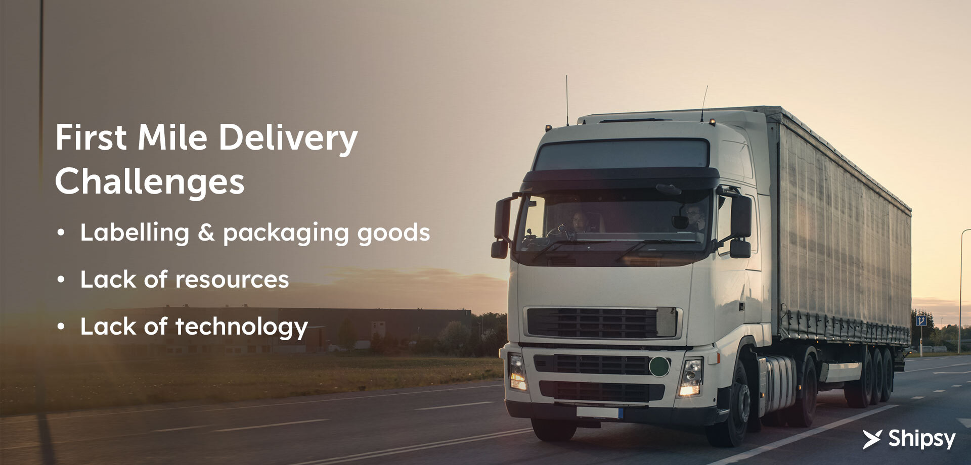First mile delivery challenges